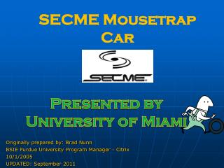 SECME Mousetrap Car
