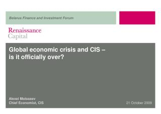 Global economic crisis and CIS –  is it officially over?