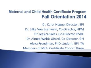 Maternal and Child Health Certificate Program  Fall Orientation 2014