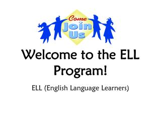 Welcome to the ELL Program!