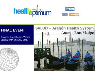 SALUD – Aragón  Health System Antonio Brun Macipe