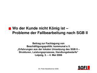 Wo der Kunde nicht König ist –  Probleme der Fallbearbeitung nach SGB II