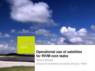 Operational use of satellites  for RIVM core tasks