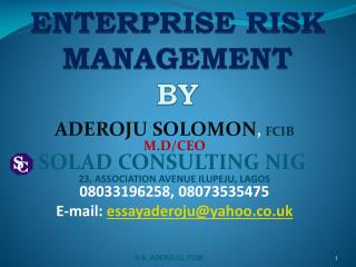 ENTERPRISE RISK MANAGEMENT  BY