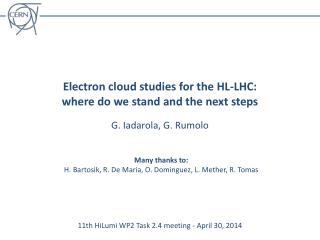 Electron cloud  studies for the HL-LHC:  where do we stand and the next steps