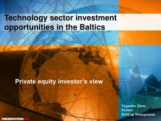 Technology sector investment opportunities in the Baltics