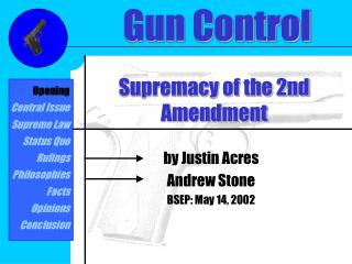 Supremacy of the 2nd Amendment