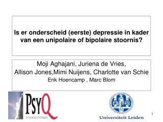Is er onderscheid (eerste) depressie in kader van een unipolaire of bipolaire stoornis?