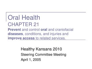 Healthy Kansans 2010 Steering Committee Meeting April 1, 2005
