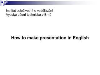 Institut celoživotního vzdělávání Vysoké učení technické v Brně