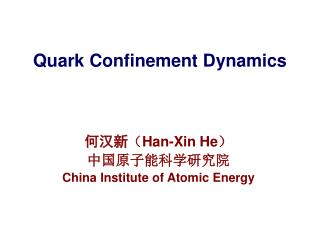 Quark Confinement Dynamics