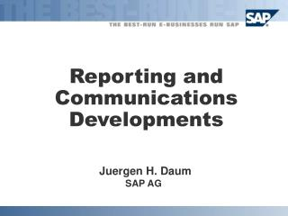Reporting and Communications Developments