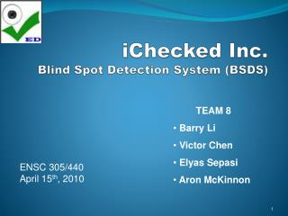 iChecked Inc. Blind Spot Detection System (BSDS)