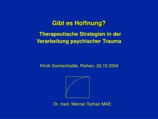 Gibt es Hoffnung? Therapeutische Strategien in der Verarbeitung psychischer Trauma