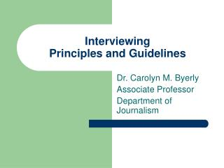 Interviewing Principles and Guidelines