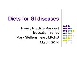 Diets for GI diseases