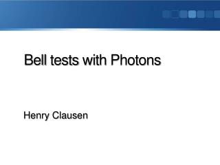Bell tests with  Photons