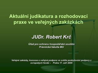 Aktuální judikatura a rozhodovací praxe ve veřejných zakázkách