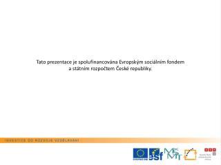 Projekt:  Inovace vzdělávání voblasti cestovníhoruchu se zaměřením na praxi