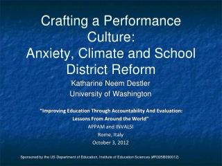Crafting a Performance Culture: Anxiety, Climate and School District Reform