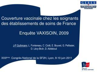 Couverture vaccinale chez les soignants des �tablissements de soins de France