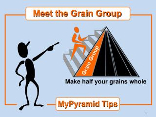Meet the Grain Group