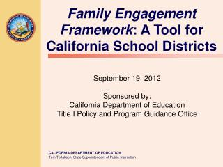 Family Engagement Framework : A Tool for California School Districts