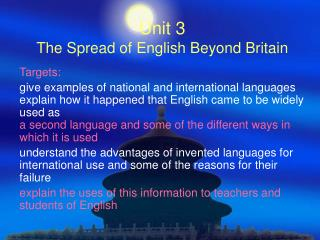 Unit 3 The Spread of English Beyond Britain