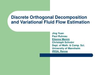 Discrete Orthogonal Decomposition and Variational Fluid Flow Estimation