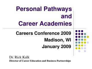 Personal Pathways  and  Career Academies
