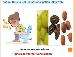 Natural Cure to Get Rid of Constipation Effectively