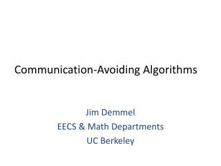 Communication-Avoiding Algorithms