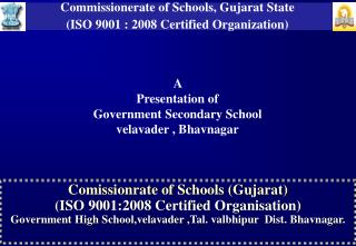 Comissionrate of Schools (Gujarat) (ISO 9001:2008 Certified Organisation)