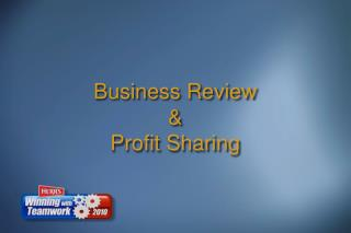Business Review & Profit Sharing