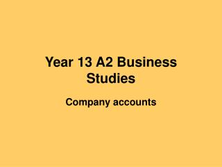 Year 13 A2 Business Studies