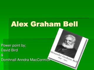 Alex Graham Bell