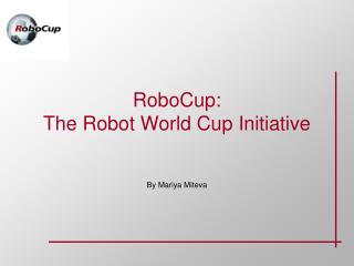 RoboCup: