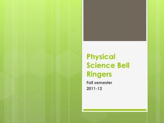 Physical Science Bell Ringers