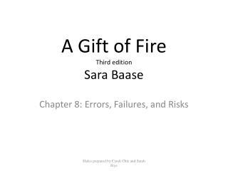 A Gift of Fire Third edition Sara Baase