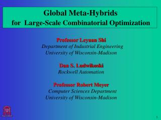 Global Meta-Hybrids   for  Large-Scale Combinatorial Optimization