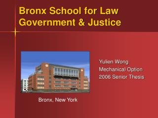 Bronx School for Law Government & Justice