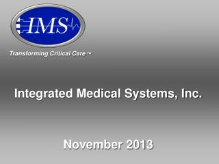 Integrated Medical Systems, Inc.