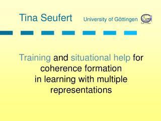 Tina Seufert University of Göttingen
