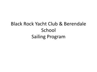 Black Rock Yacht Club &  Berendale  School Sailing Program