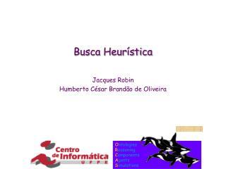 Busca Heur�stica