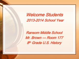 Welcome Students 2013-2014 School Year