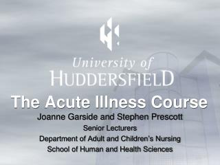 The Acute Illness Course