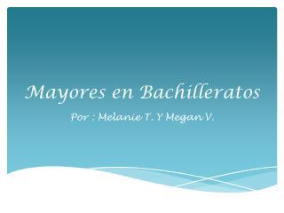 Mayores en Bachilleratos