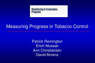 Measuring Progress in Tobacco Control
