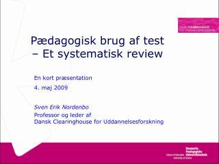 Pædagogisk brug af test  – Et systematisk review
